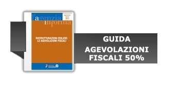 Download Guida Agevolazioni Fiscali 50%