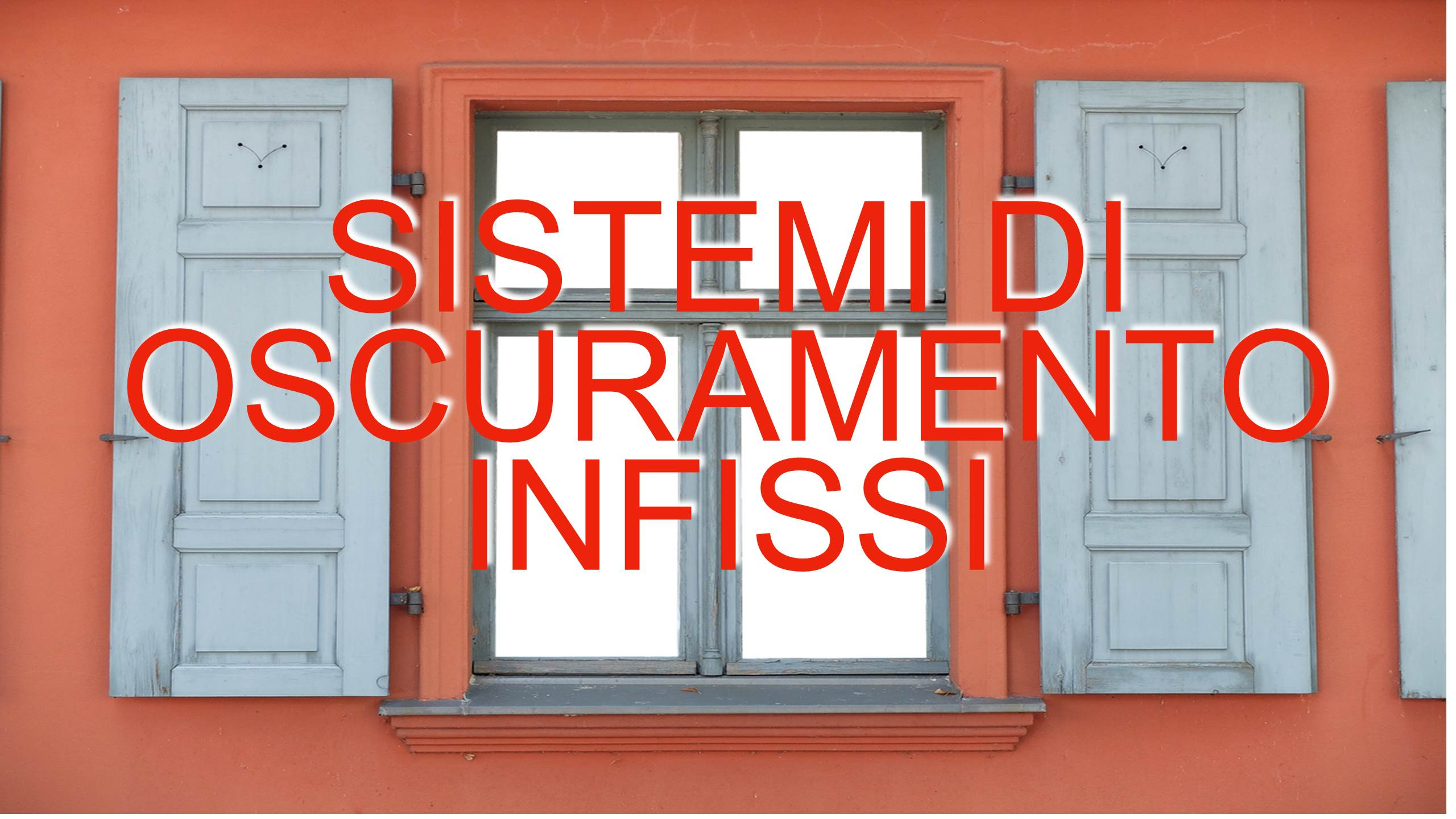 Sistema Di Oscuramento Per Finestre sistemi di oscuramento infissi. posaqualificata.it