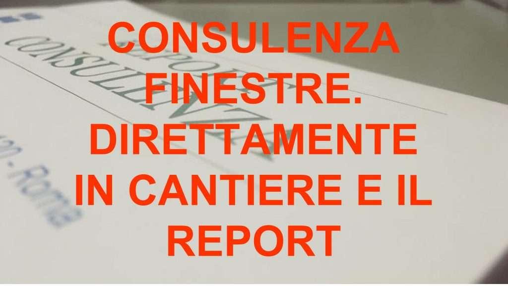 consulenza e report tuoi infissi
