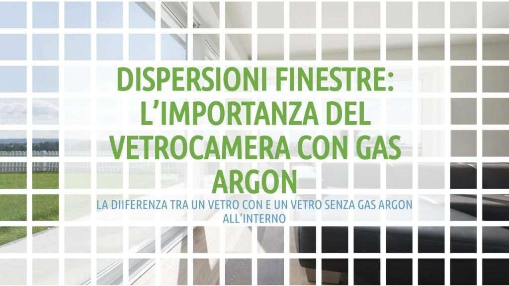 vetrocamera con gas argon: titolo articolo in verde