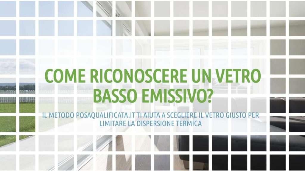 vetro_basso_emissivo_finestre_dispersione_termica_posaqualificata: titolo dell'articolo in verde