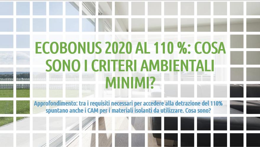 Decreto Rilancio: che cosa sono i criteri ambientali minimi CAM previsti dal dall'Ecobonus 2020?
